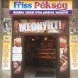 Friss Pékség - Magyar jakobinusok tere