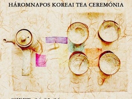 Háromnapos zen és tea ceremónia szeptember 24-től 26-ig a Koreai Kulturális Központban